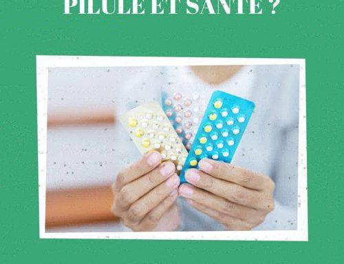 Pilule et santé ?